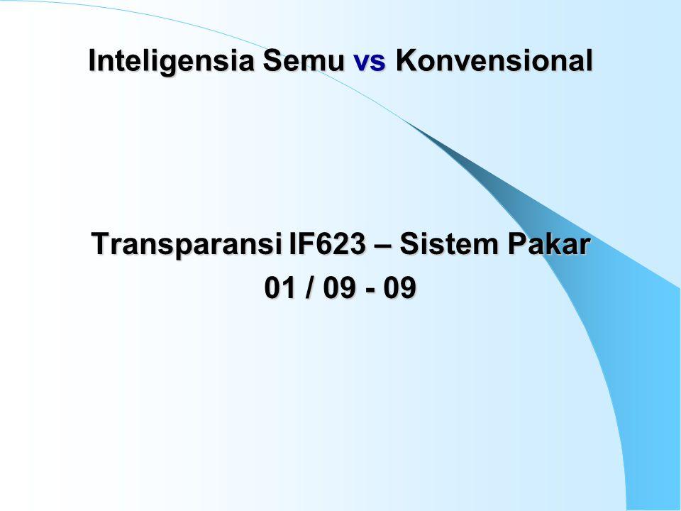 Inteligensia Semu vs Konvensional