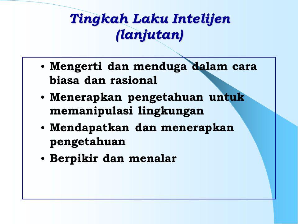 Tingkah Laku Intelijen (lanjutan)