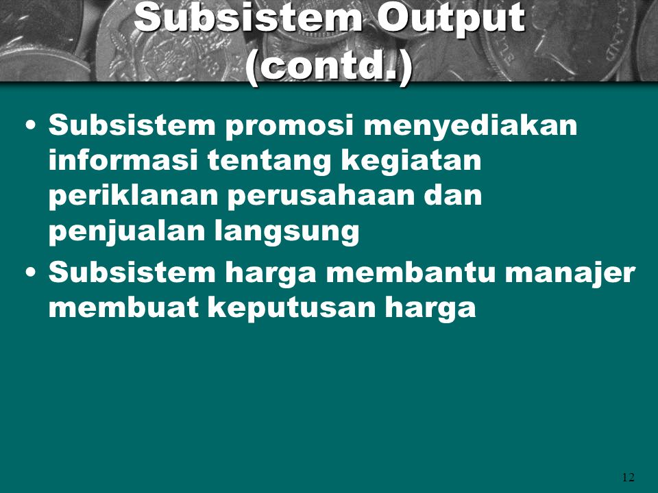 Subsistem Output (contd.)