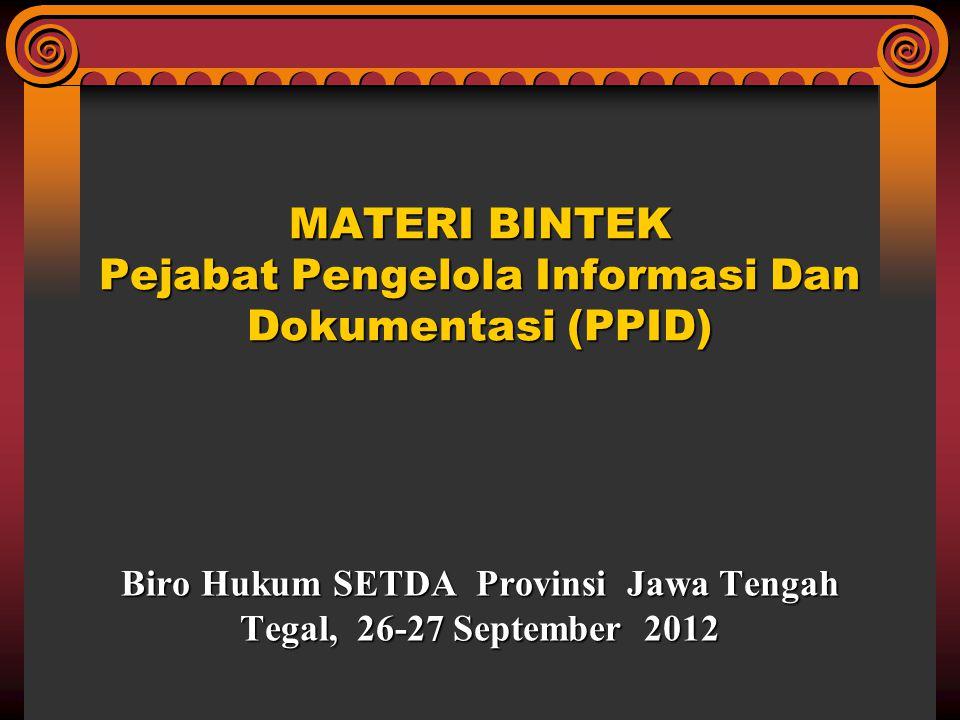 MATERI BINTEK Pejabat Pengelola Informasi Dan Dokumentasi (PPID)