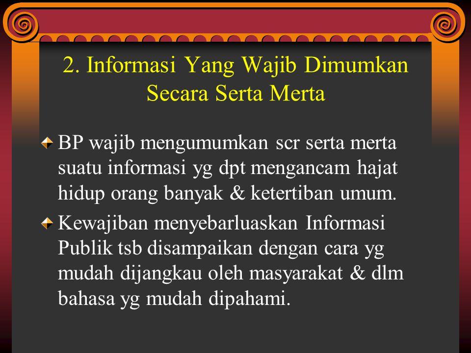 2. Informasi Yang Wajib Dimumkan Secara Serta Merta