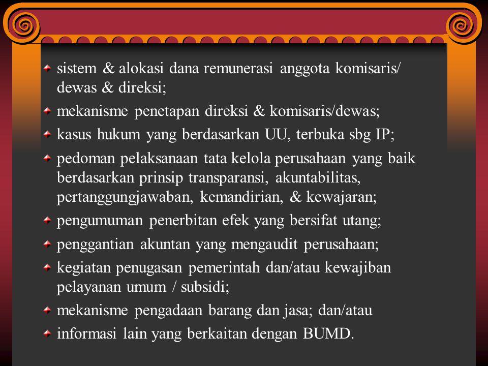 sistem & alokasi dana remunerasi anggota komisaris/ dewas & direksi;