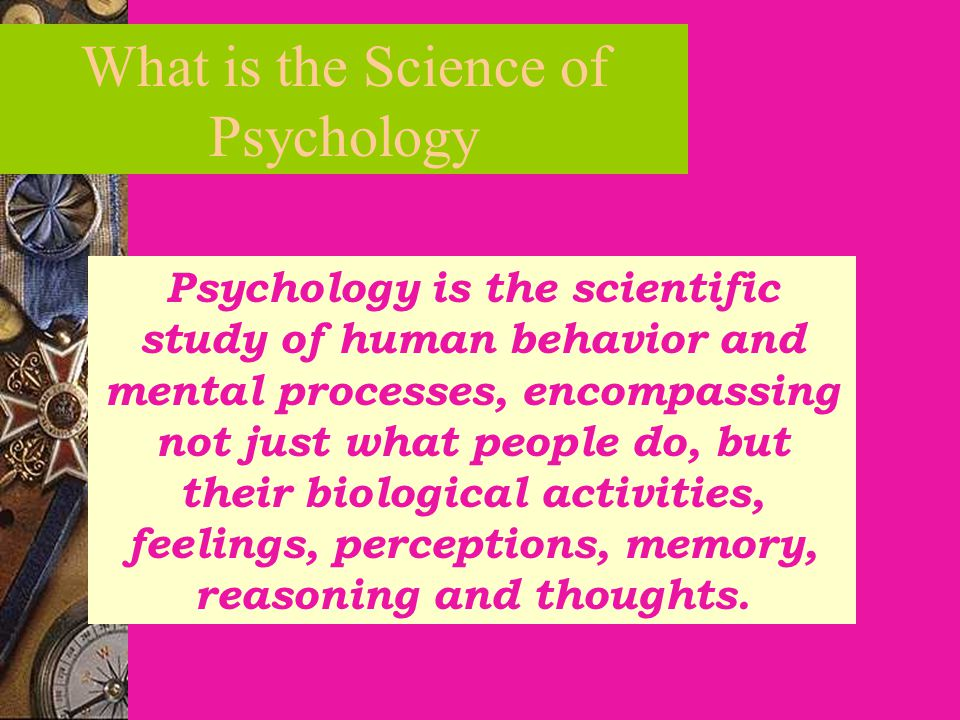 What is the Science of Psychology