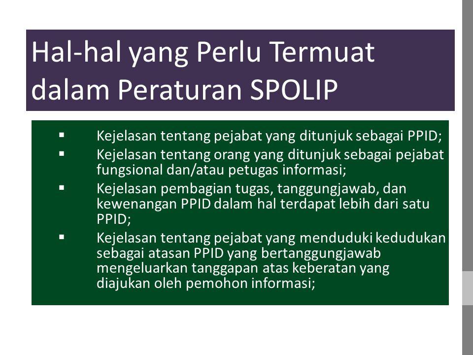 Hal-hal yang Perlu Termuat dalam Peraturan SPOLIP