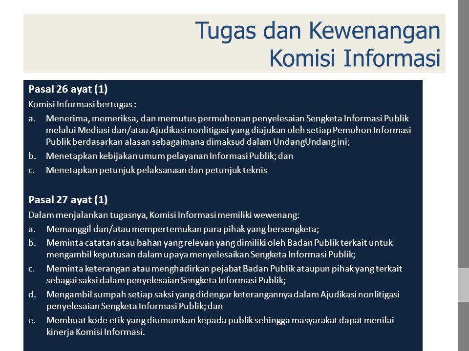 Tugas dan Kewenangan Komisi Informasi
