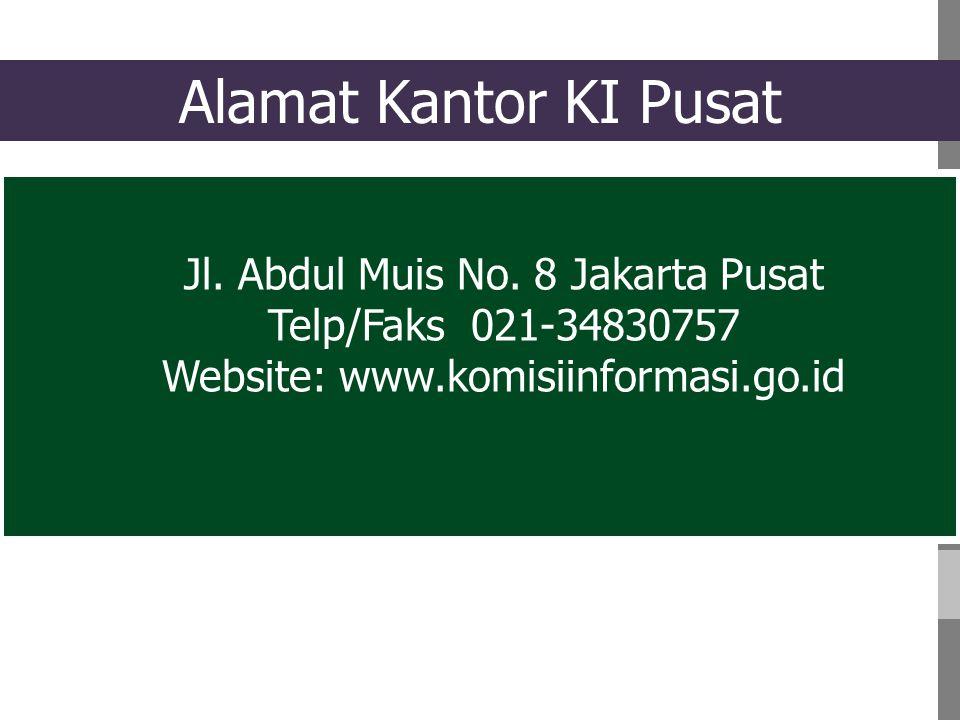 Alamat Kantor KI Pusat Jl. Abdul Muis No. 8 Jakarta Pusat