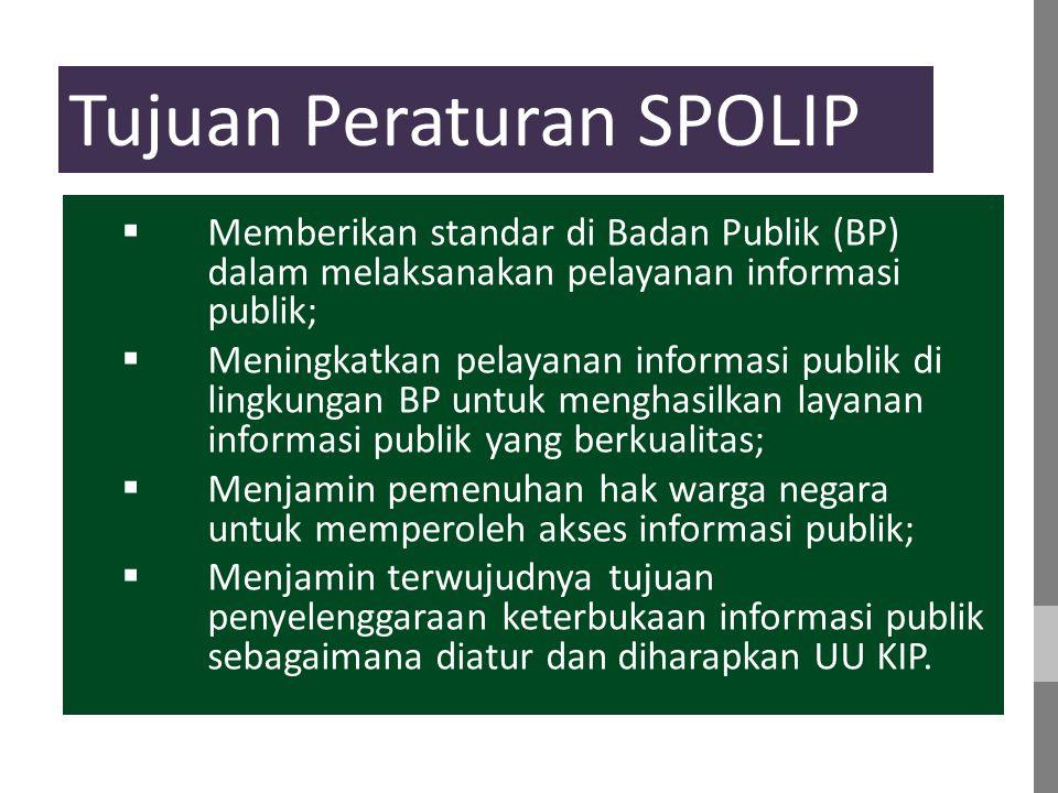 Tujuan Peraturan SPOLIP