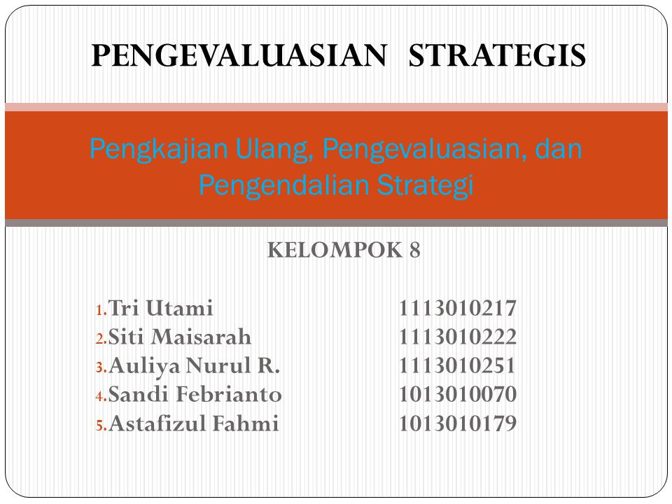 PENGEVALUASIAN STRATEGIS