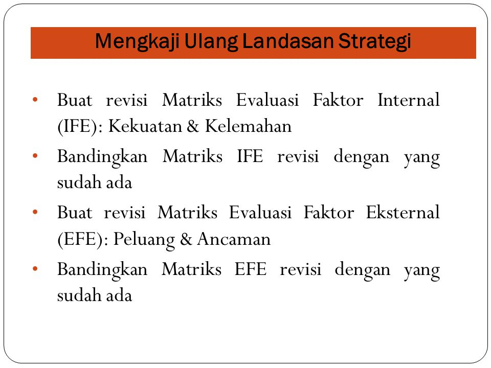 Mengkaji Ulang Landasan Strategi