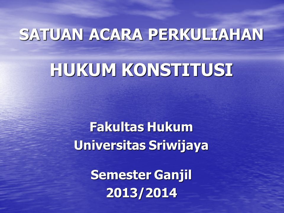 SATUAN ACARA PERKULIAHAN Universitas Sriwijaya