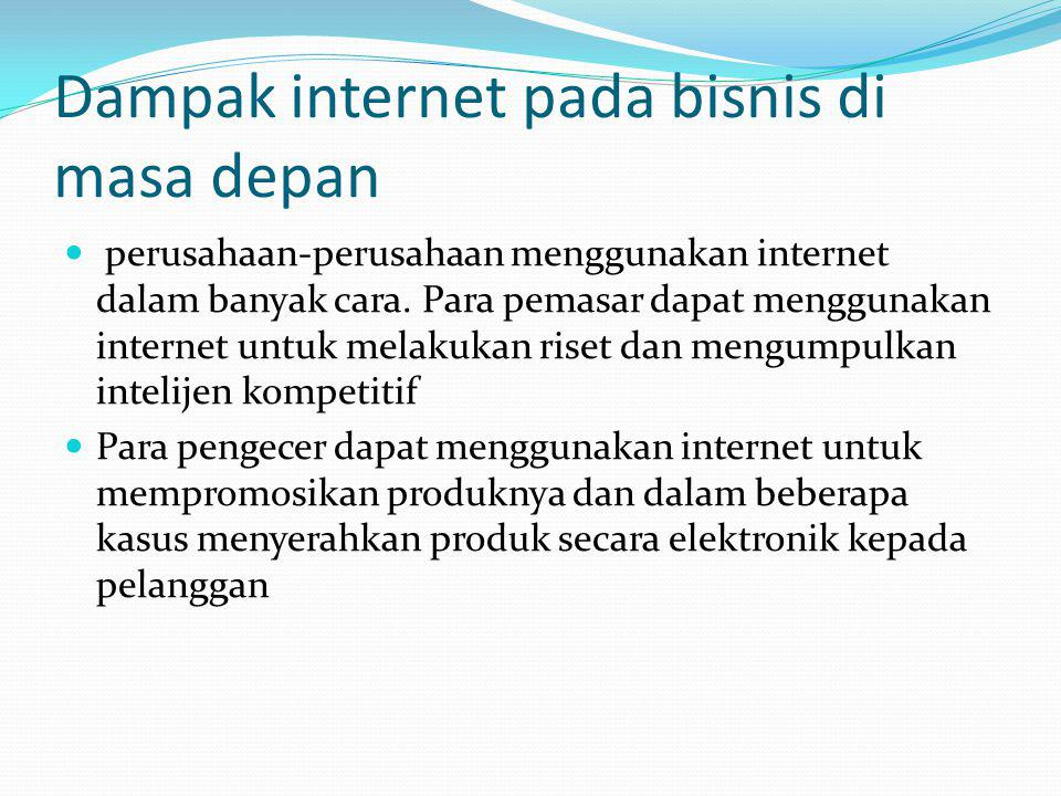 Dampak internet pada bisnis di masa depan