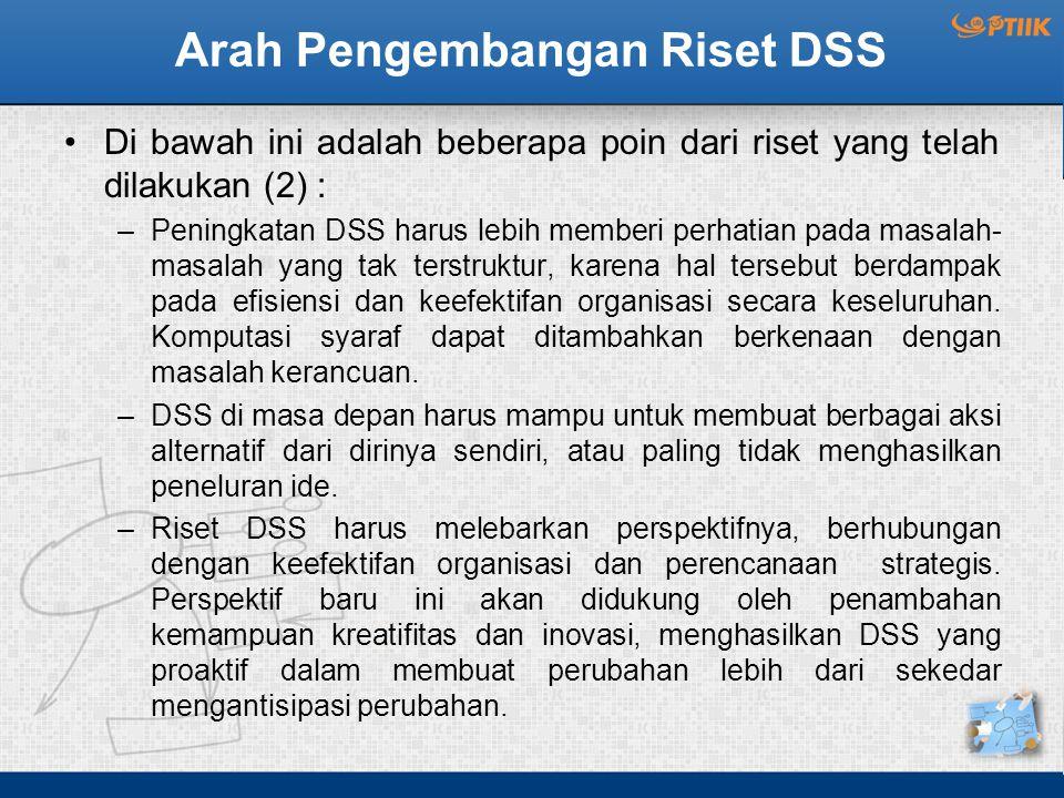 Arah Pengembangan Riset DSS