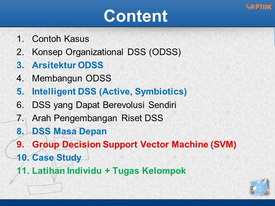 Content Contoh Kasus Konsep Organizational DSS (ODSS) Arsitektur ODSS