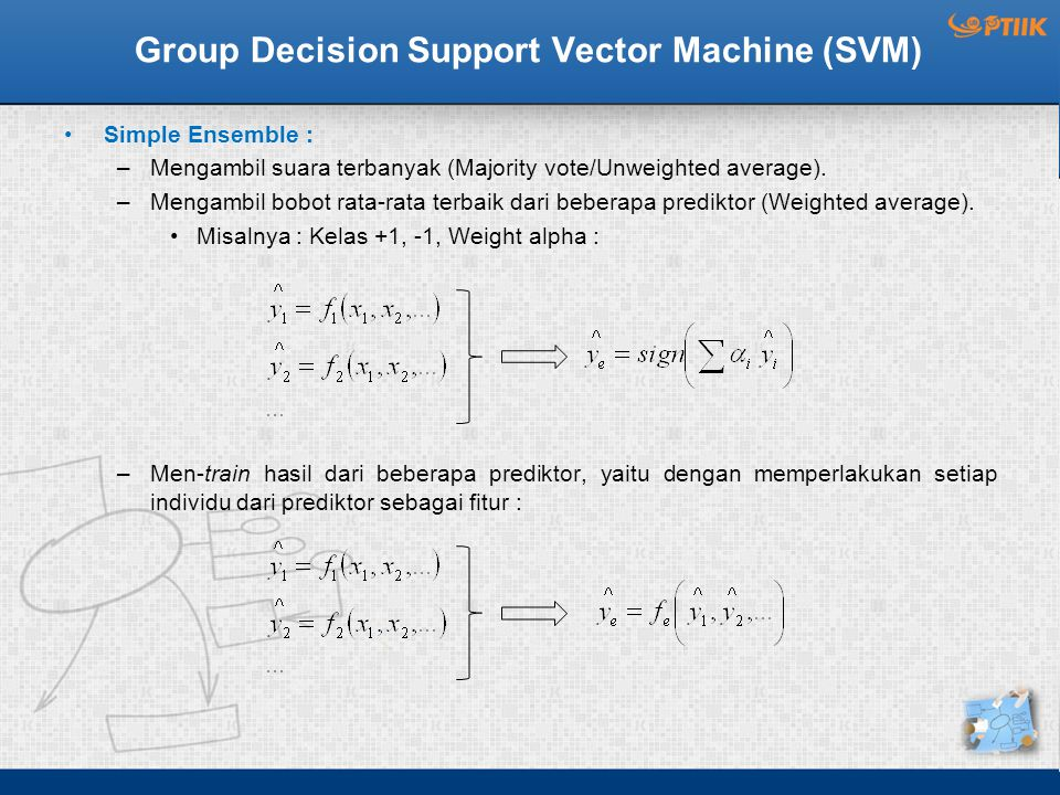 Group Decision Support Vector Machine (SVM)