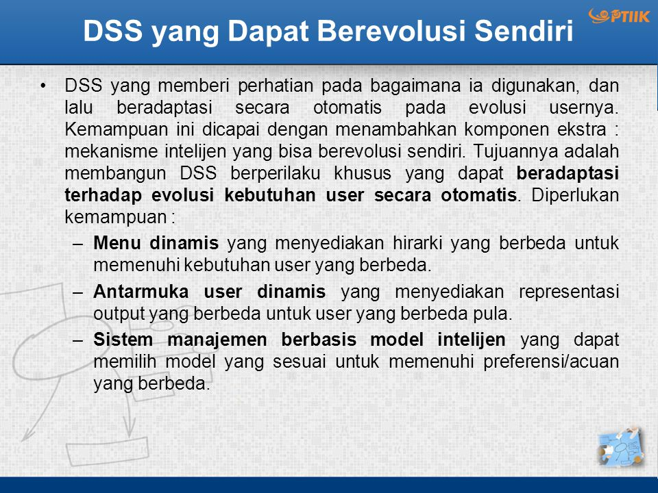 DSS yang Dapat Berevolusi Sendiri