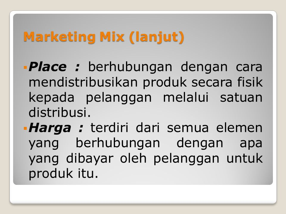 Marketing Mix (lanjut)
