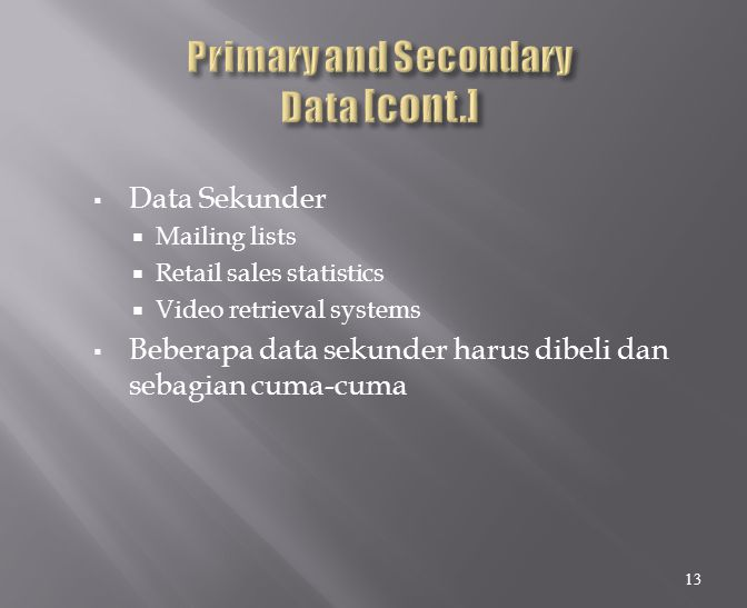 Primary and Secondary Data [cont.]
