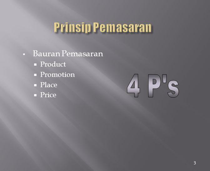 4 P s Prinsip Pemasaran Bauran Pemasaran Product Promotion Place Price