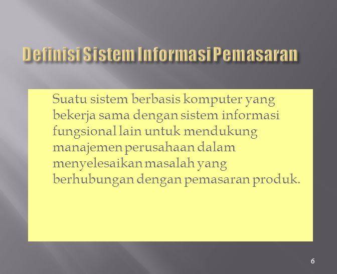 Definisi Sistem Informasi Pemasaran