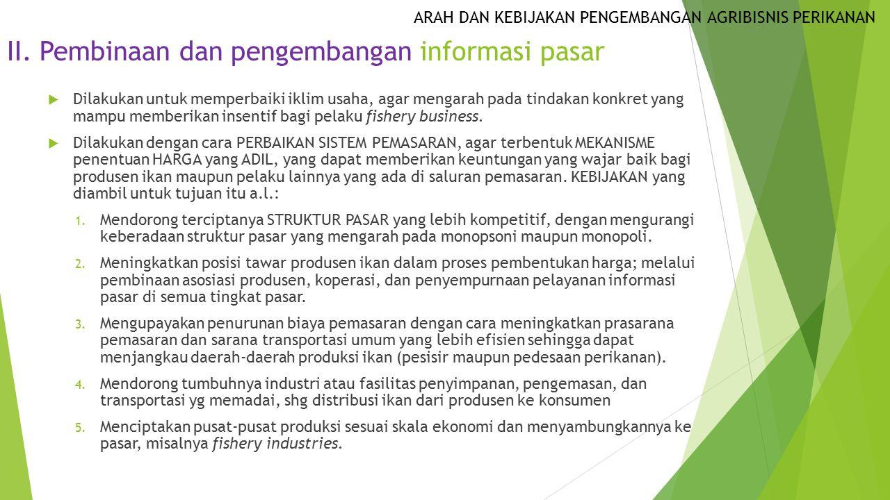 II. Pembinaan dan pengembangan informasi pasar