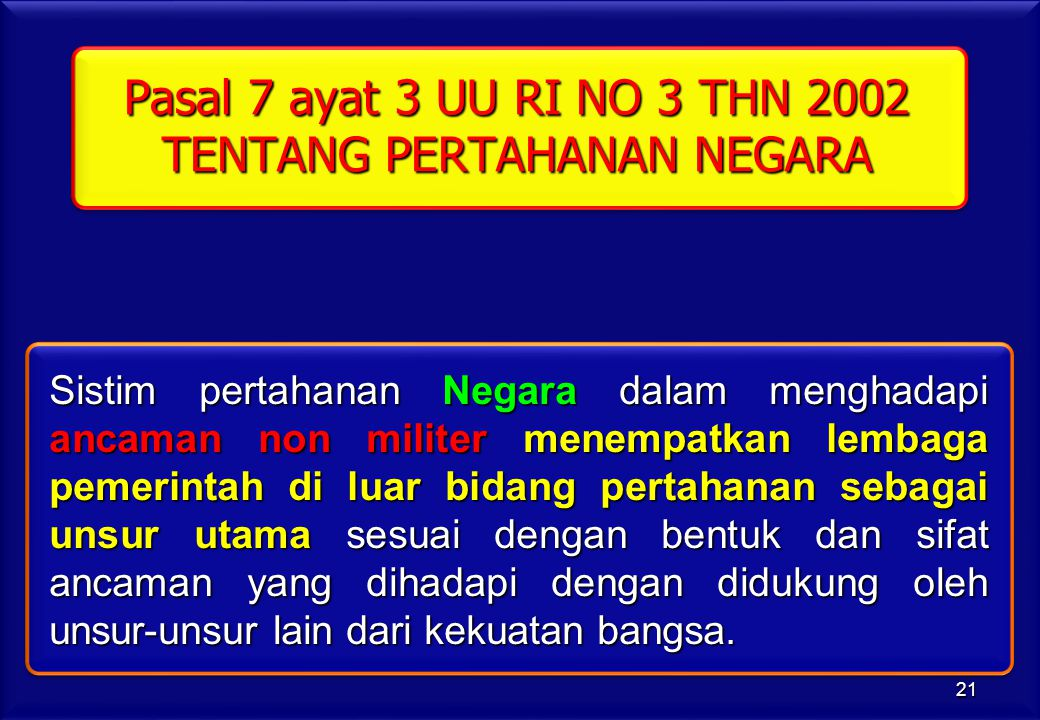 Pasal 7 ayat 3 UU RI NO 3 THN 2002 TENTANG PERTAHANAN NEGARA