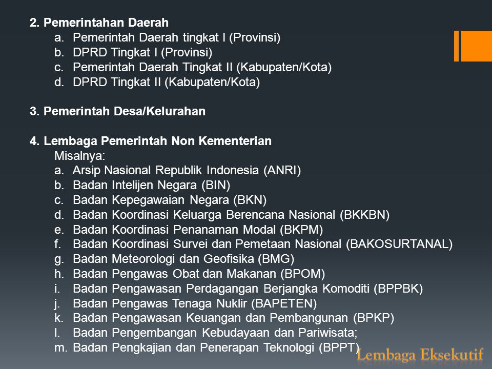 Lembaga Eksekutif 2. Pemerintahan Daerah