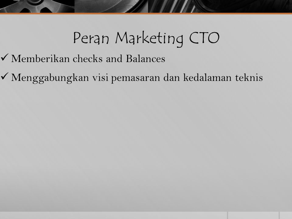 Peran Marketing CTO Memberikan checks and Balances
