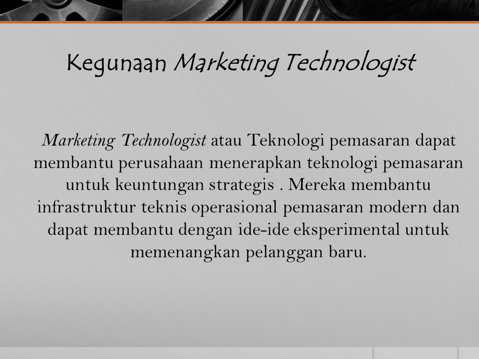 Kegunaan Marketing Technologist