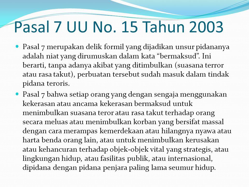 Pasal 7 UU No. 15 Tahun 2003