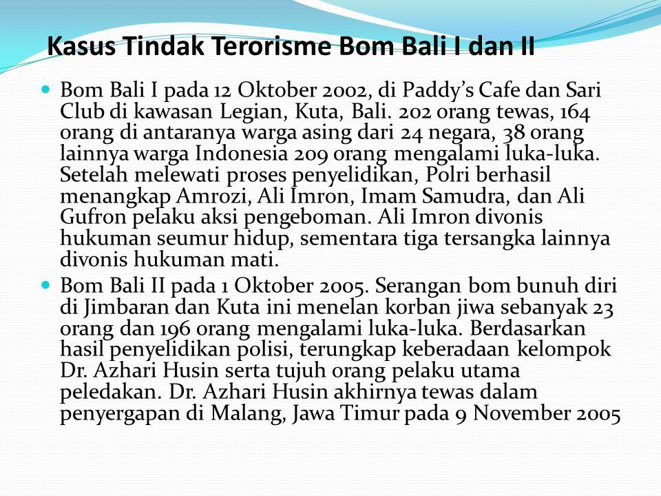 Kasus Tindak Terorisme Bom Bali I dan II