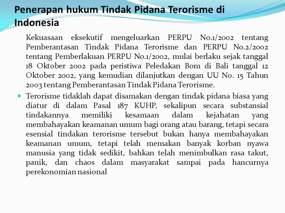 Penerapan hukum Tindak Pidana Terorisme di Indonesia
