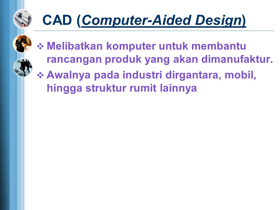 CAD (Computer-Aided Design)
