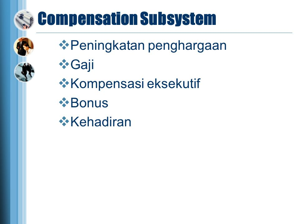 Compensation Subsystem