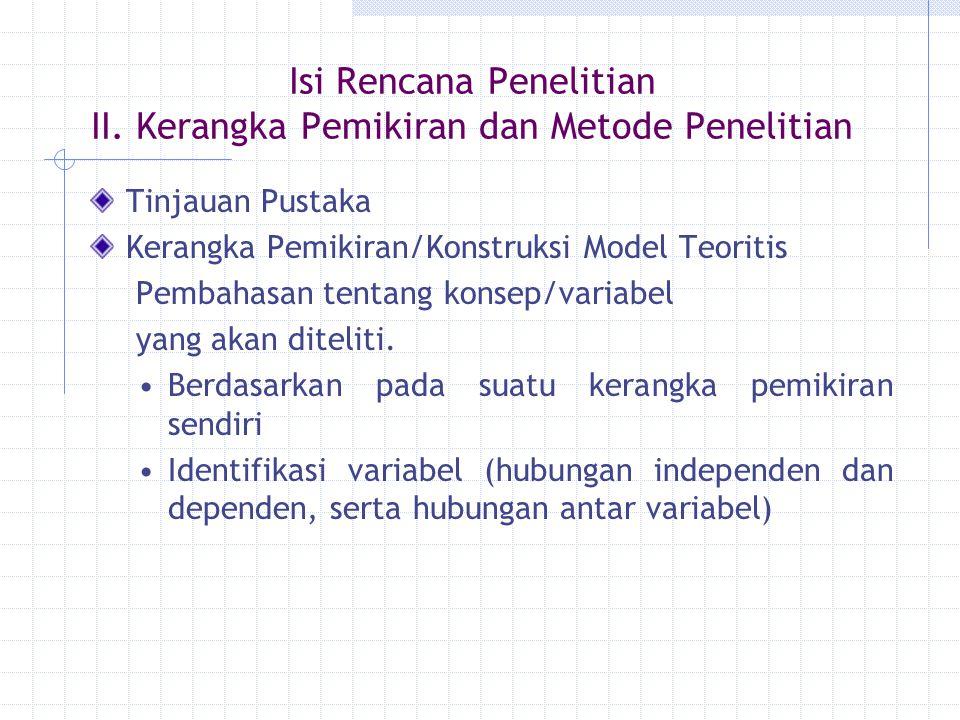 Isi Rencana Penelitian II. Kerangka Pemikiran dan Metode Penelitian