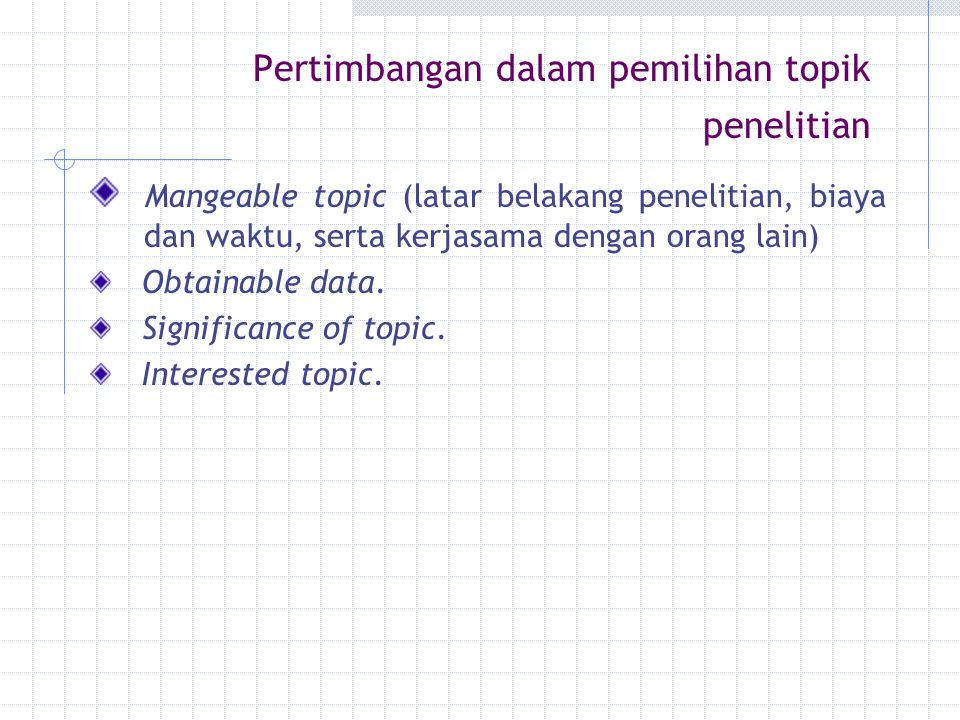 Pertimbangan dalam pemilihan topik penelitian