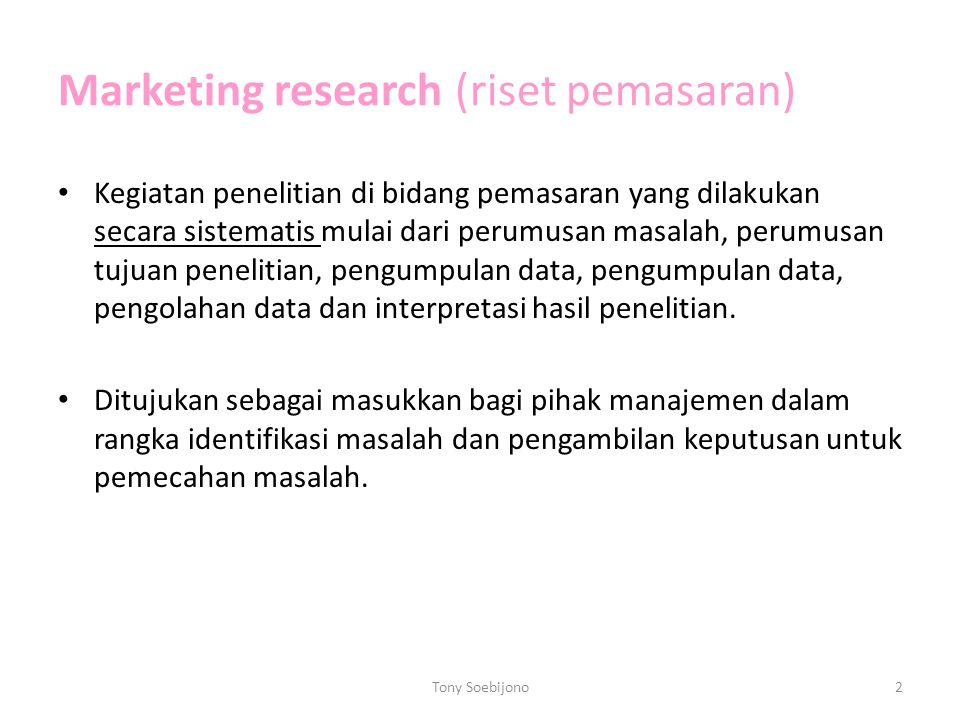 Marketing research (riset pemasaran)