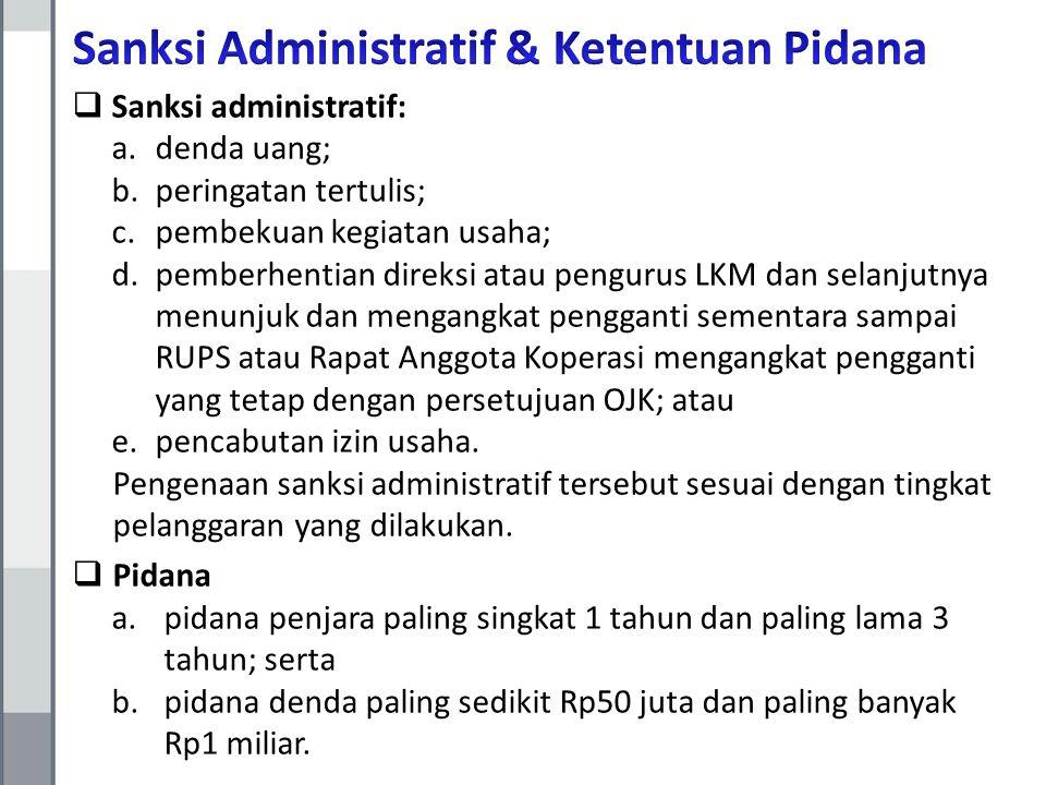 Sanksi Administratif & Ketentuan Pidana