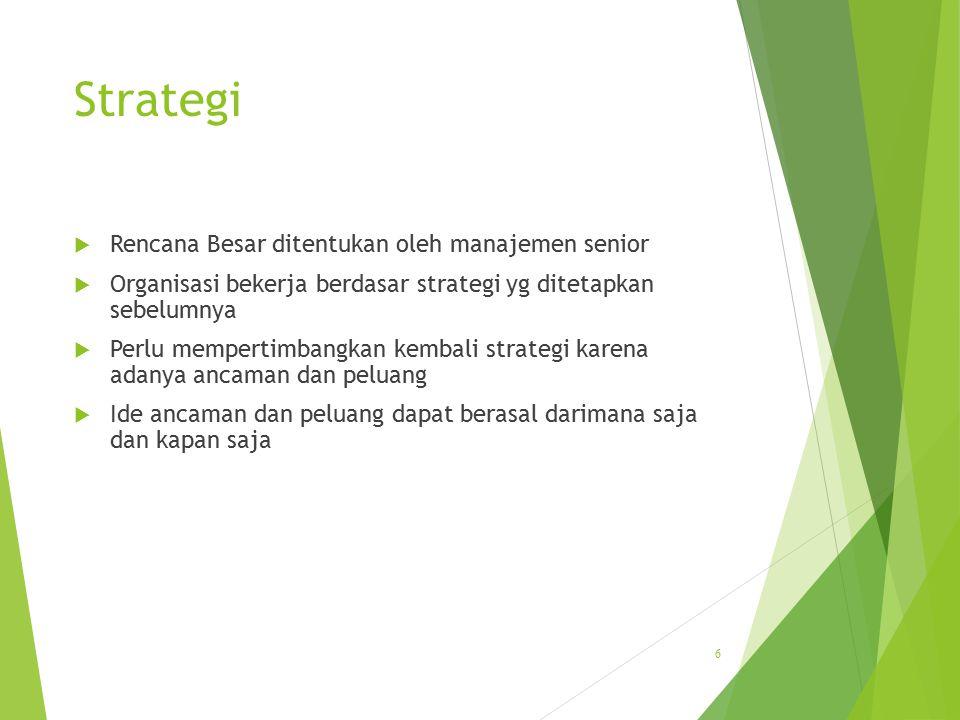Strategi Rencana Besar ditentukan oleh manajemen senior