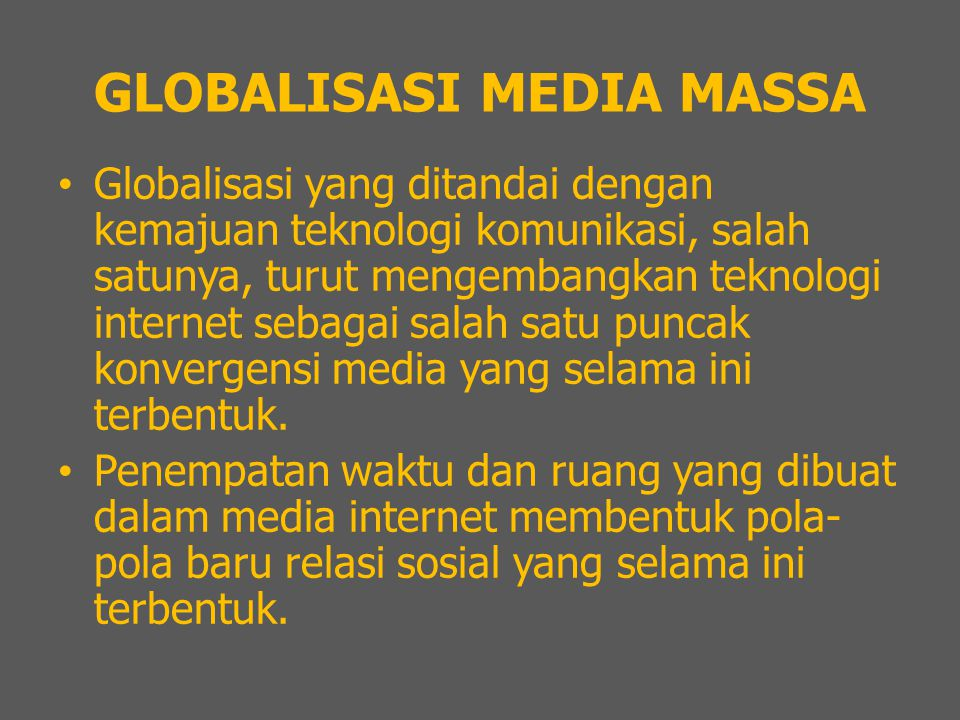 GLOBALISASI MEDIA MASSA
