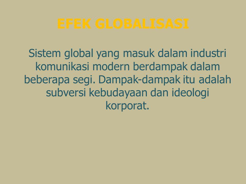 EFEK GLOBALISASI