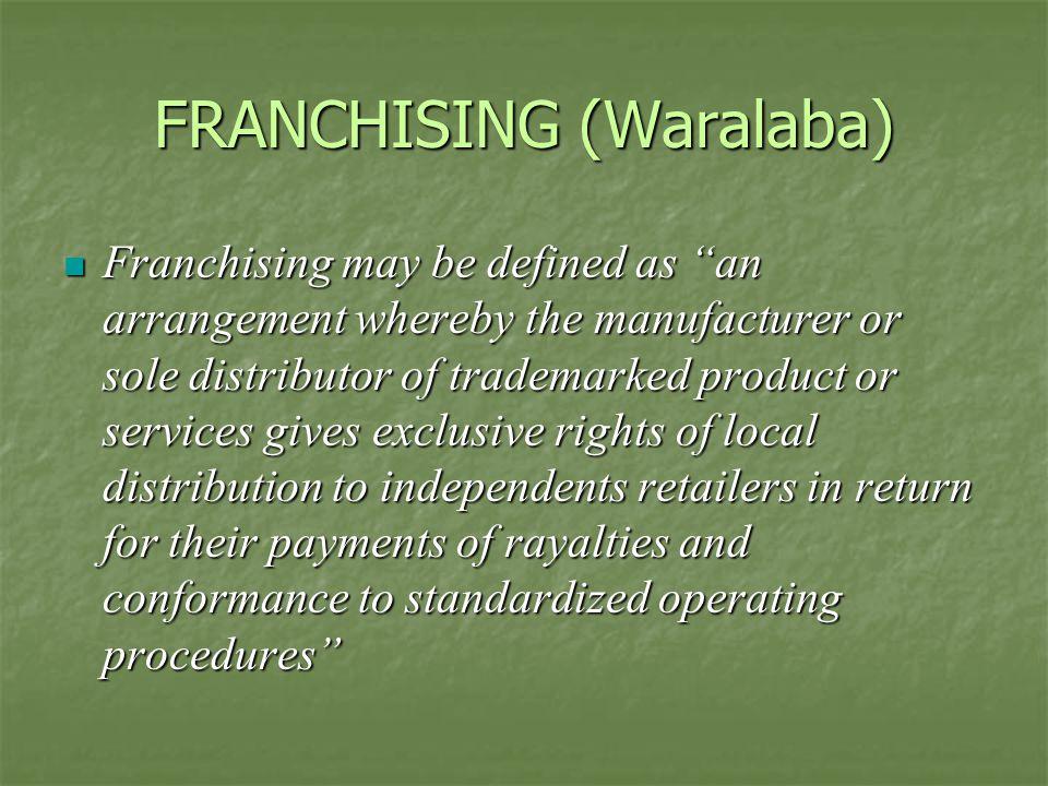FRANCHISING (Waralaba)