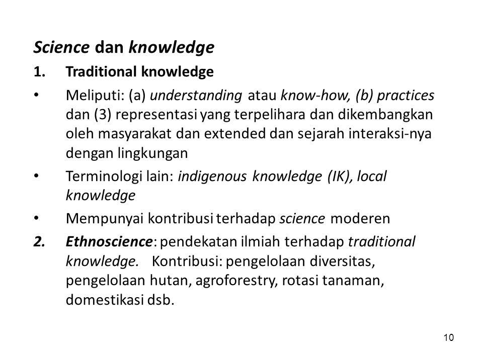 Science dan knowledge Traditional knowledge