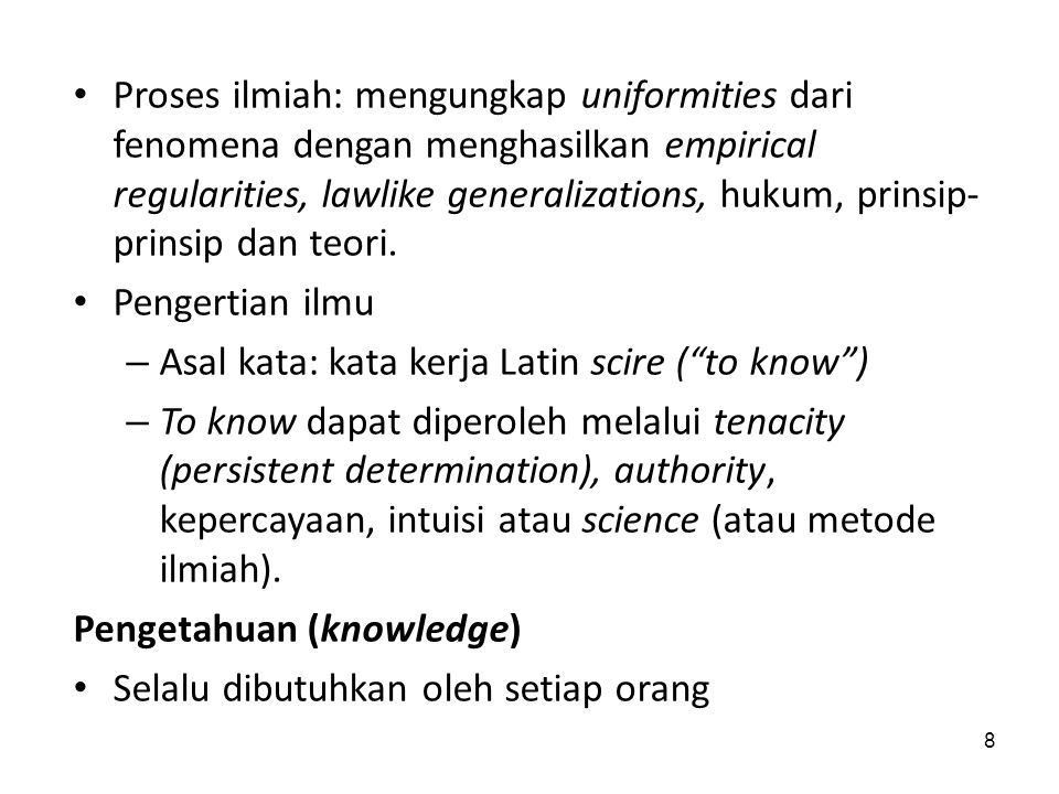 Asal kata: kata kerja Latin scire ( to know )
