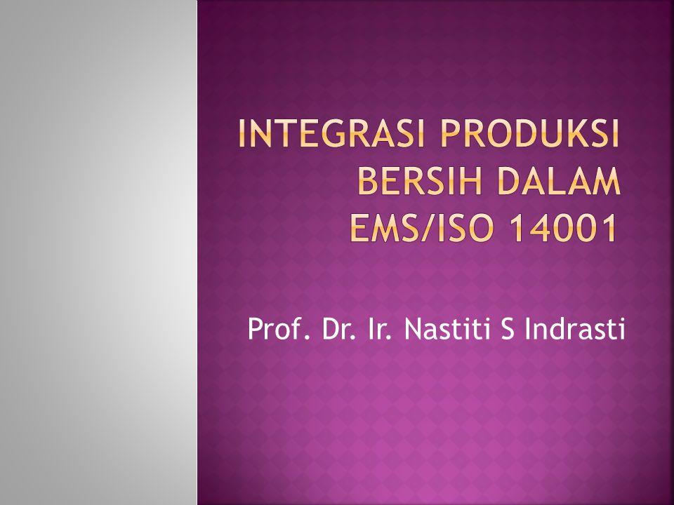 Integrasi Produksi Bersih dalam EMS/ISO 14001