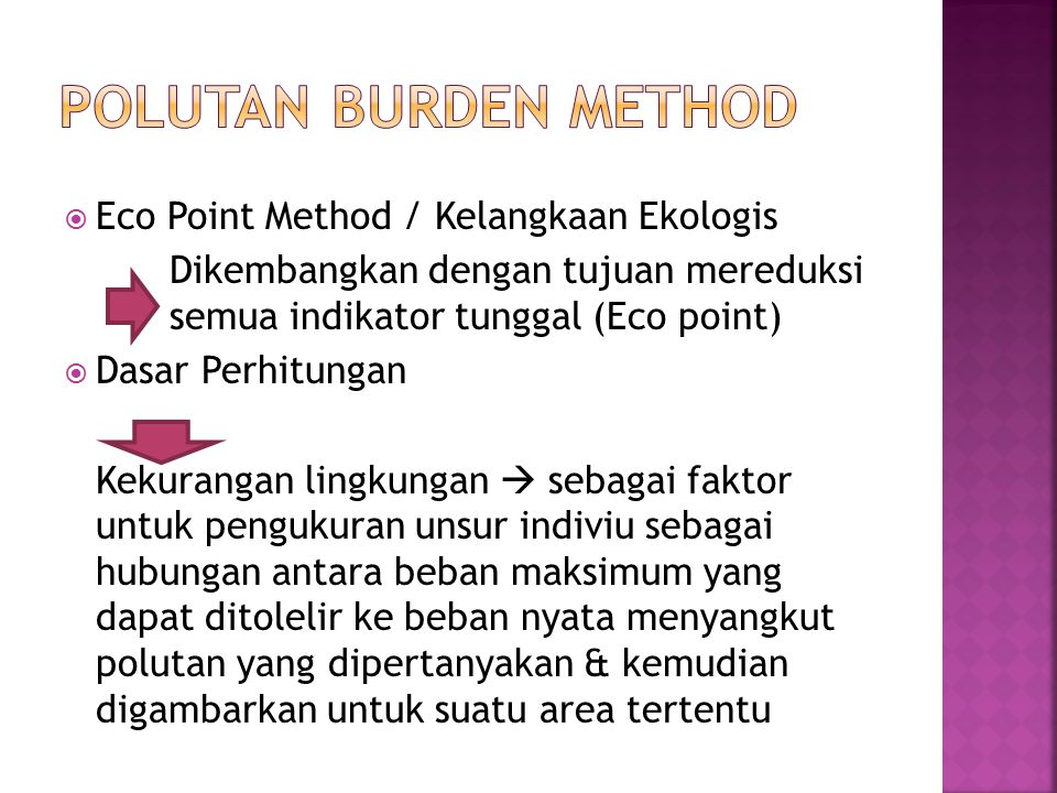 Polutan Burden Method Eco Point Method / Kelangkaan Ekologis