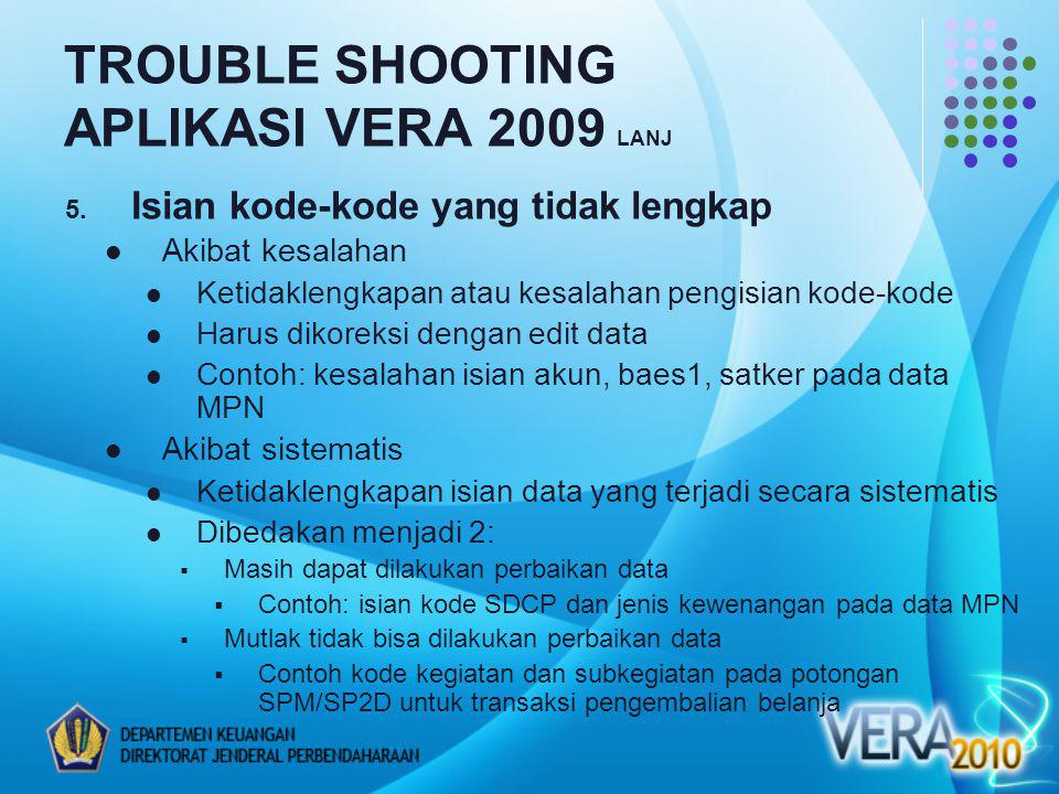 TROUBLE SHOOTING APLIKASI VERA 2009 LANJ