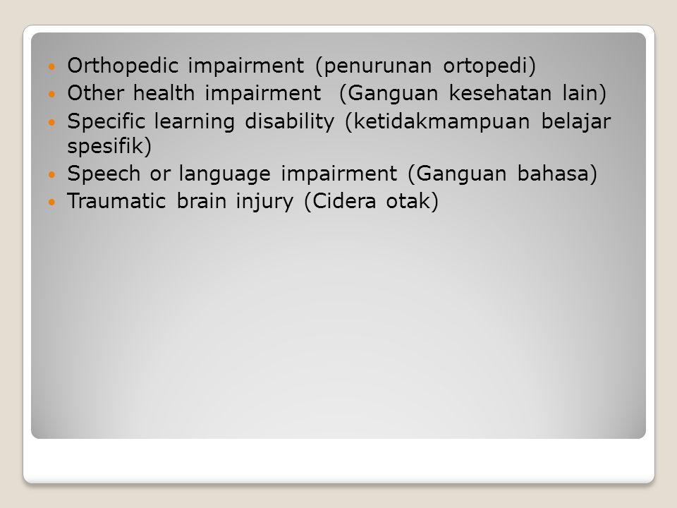 Orthopedic impairment (penurunan ortopedi)