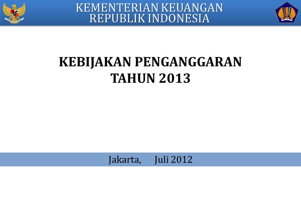 KEBIJAKAN PENGANGGARAN TAHUN 2013