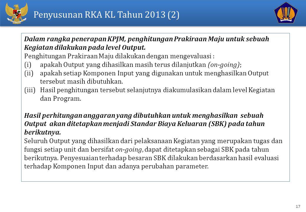Penyusunan RKA KL Tahun 2013 (2)