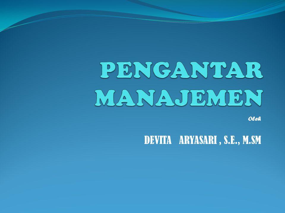 Oleh DEVITA ARYASARI , S.E., M.SM